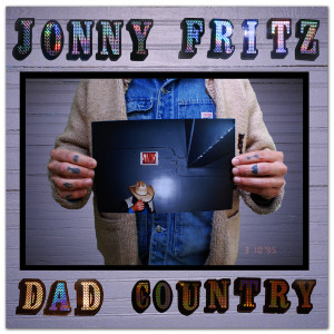 Jonny Fritz - Dad Country CD
