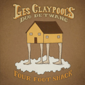 Les Claypool's Duo De Twang - Four Foot Shack CD