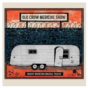 Old Crow Medicine Show - Brushy Mountain Conjugal Trailer EP