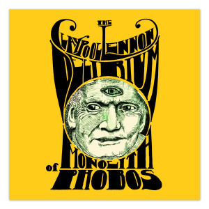 The Claypool Lennon Delirium - Monolith of Phobos CD
