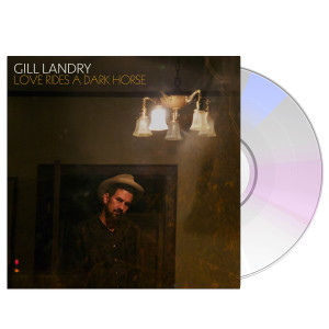 Gill Landry - Love Rides A Dark Horse CD