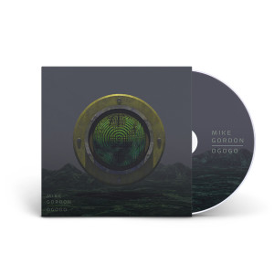 "Mike Gordon ""OGOGO"" CD"