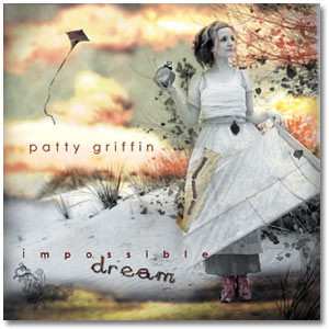 Patty Griffin - Impossible Dream Digital Download