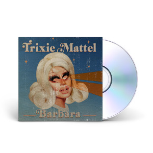 "Trixie Mattel - ""Barbara"" CD"