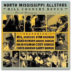 North Mississippi Allstars - Hill Country Revue Digital Download