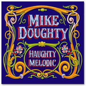 Mike Doughty - Haughty Melodic CD