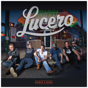 Lucero - Women & Work CD