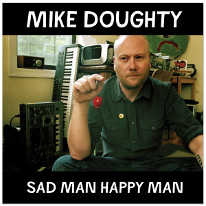 Mike Doughty - Sad Man Happy Man CD
