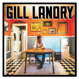Gill Landry Digital Download - MP3 or FLAC