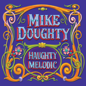 "Mike Doughty - ""Haughty Melodic"" (Deluxe Remaster) Download"