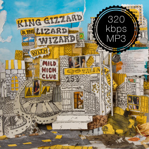 King Gizzard & the Lizard Wizard With Mild High Club -Sketches Of Brunswick East MP3
