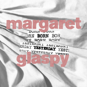Margaret Glaspy - Born Yesterday Digital Download