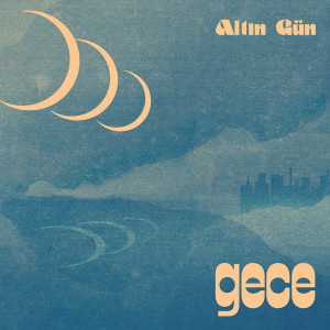 Altin Gün – Gece Digital Download