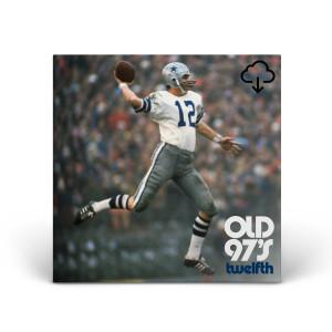 Old 97's - Twelfth Digital Download