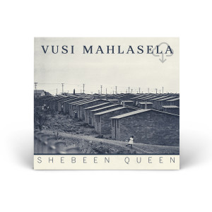 Vusi Mahlasela - Shebeen Queen Download