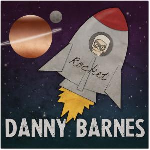 Danny Barnes - Rocket Digital Download