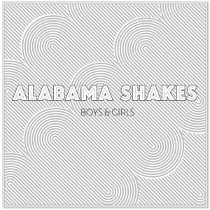 Alabama Shakes - Boys & Girls Digital Download