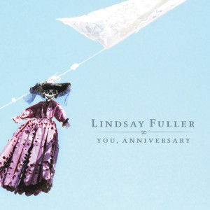 Lindsay Fuller – You, Anniversary Digital Download