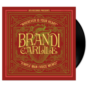 "Brandi Carlile - Wherever Is Your Heart (Limited Edition 7"")"