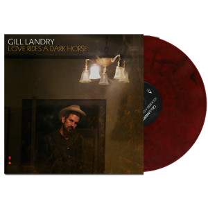 Gill Landry - Love Rides A Dark Horse Colored Vinyl – Translucent Red with Black Swirl