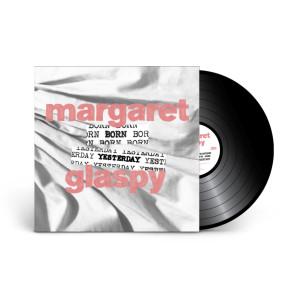 Margaret Glaspy - Born Yesterday