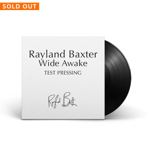 Rayland Baxter – Autographed & Personalized Test Pressing Vinyl (Limited To 10)