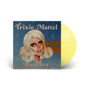 "Trixie Mattel -  ""Barbara"" LP"