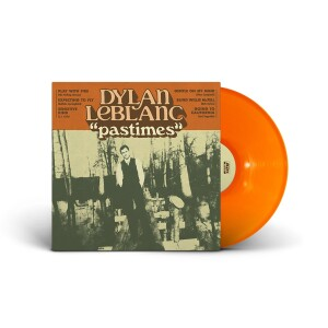 Dylan LeBlanc - 'Pastimes' Orange Colored LP