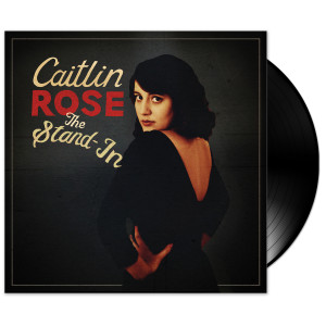 Caitlin Rose - The Stand-In LP