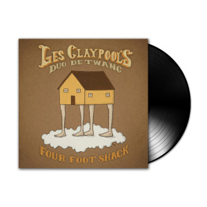Les Claypool's Duo De Twang - Four Foot Shack LP