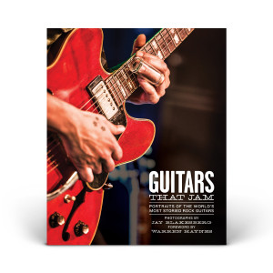 Guitars That Jam: Portraits of the World's Most Storied Rock Guitars