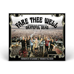 Fare Thee Well: Celebrating 50 years of the Grateful Dead