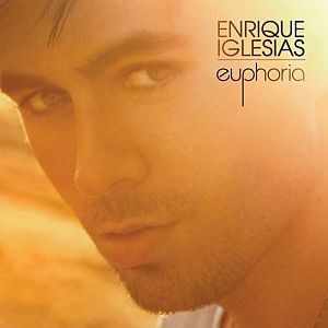 Enrique Iglesias - Euphoria (Standard US/Latin Version) - MP3 Download