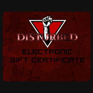 Disturbed Electronic Gift Certificate