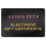 Alicia Keys - Electronic Gift Certificate