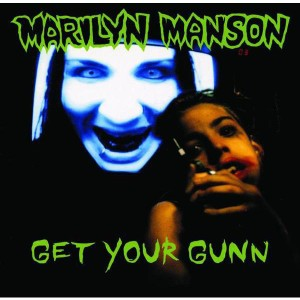 Marilyn Manson - Get Your Gunn EP - MP3 Download