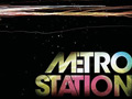 Metro Station MP3 Downloads