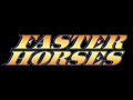 FasterHorses Festival