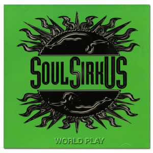 Soul SirkUS World Play - CD