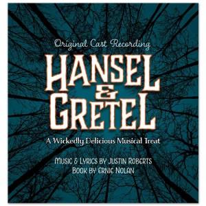 Justin Roberts Hansel & Gretel CD