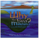 Why Not Sea Monsters? - Songs from the Hebrew Scriptures Digital Download