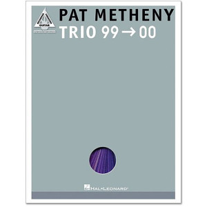 Pat Metheny - Trio 99-00 Song Book