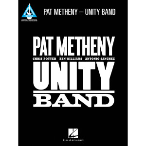 Pat Metheny - Unity Band Songbook