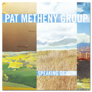 Pat Metheny - Speaking of Now - Digital Download