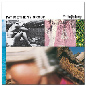 Pat Metheny - Still Life (Talking) CD
