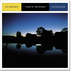 Pat Metheny - A Map Of The World - Music From And Inspired By The Motion - Digital Downlaod