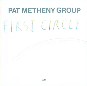 Pat Metheny - First Circle - Digital Download