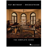 Pat Metheny - Orchestrion - The Complete Score