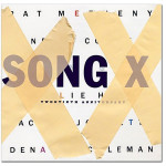Metheny and Coleman - Song X: Twentieth Anniversary - Digital Download