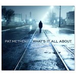 Pat Metheny - What's It All About CD